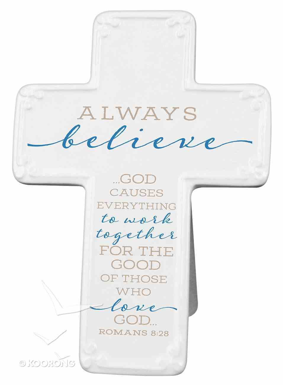 Ceramic Cross: Always Believe, Blue/White (Rom 8:28) Homeware