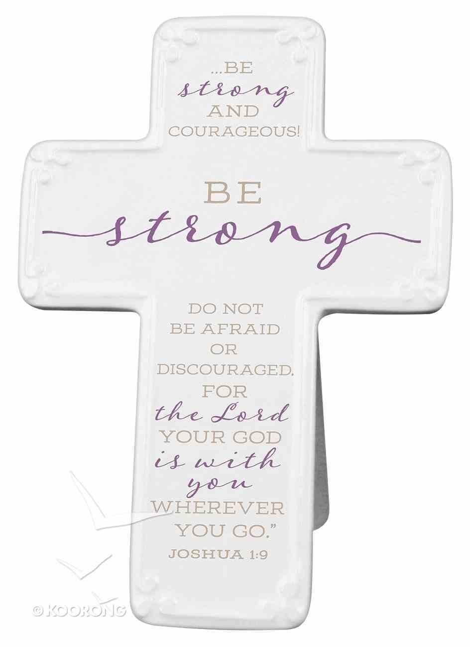 Ceramic Cross: Be Strong, Purple/White (Joshua 1:9) Homeware