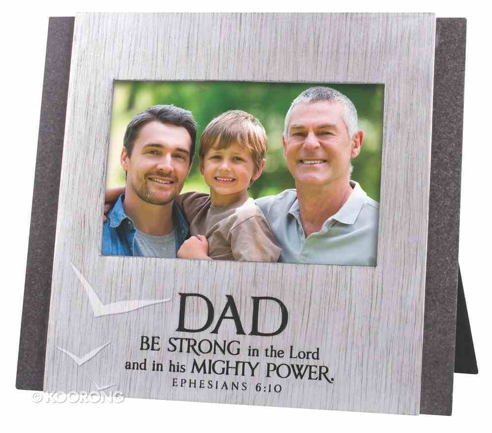 Cast Stone Photo Frame: Dad Be Strong in the Lord, (Eph 6:10) Homeware
