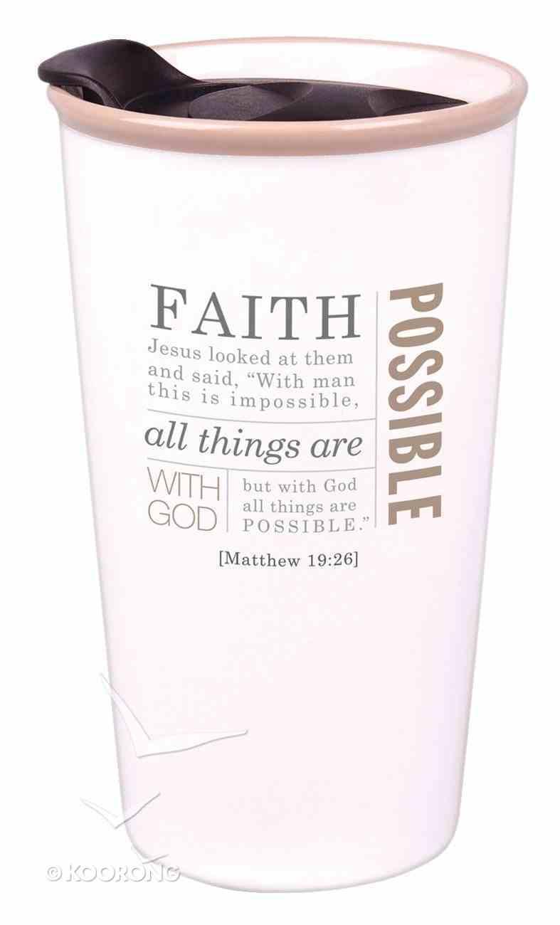 Ceramic Tumbler Mug: Faith, Cream (Matthew 19:26) Homeware
