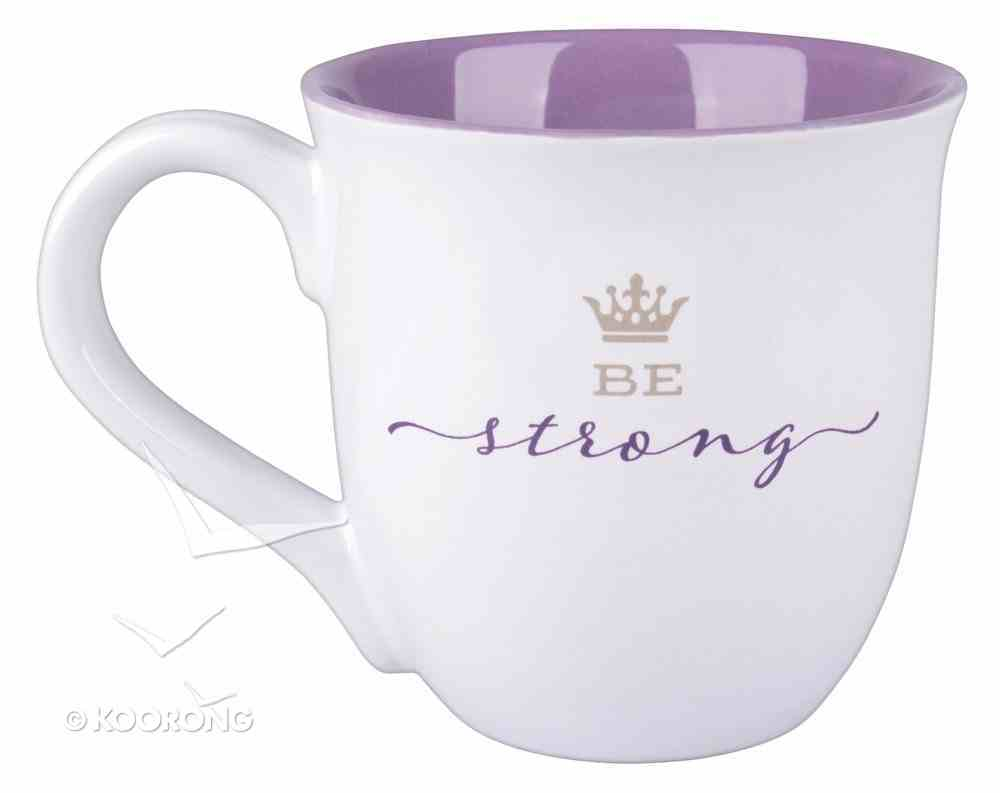 Ceramic Mug: Be Strong, Purple/White (Joshua 1:9) Homeware