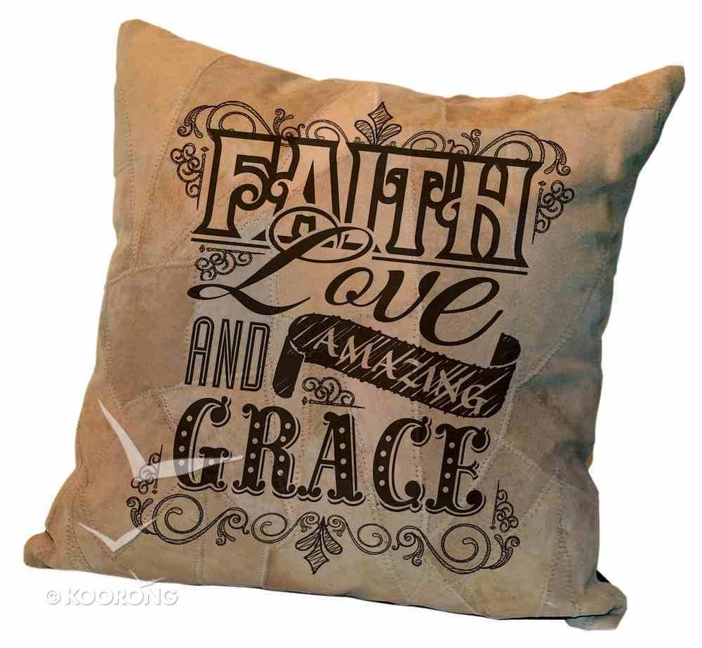 Leather Pillow: Faith Love and Amazing Grace, 35Cm X 35Cm Homeware