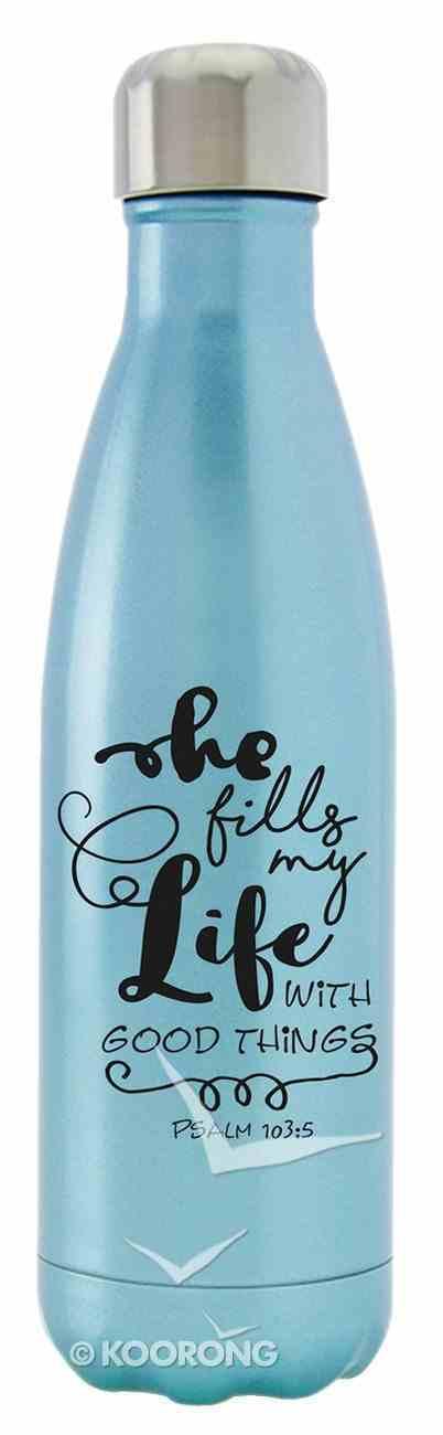Water Bottle 590ml Stainless Steel Vacuum Sealed: Metallic Light Sky Blue, He Fills My Life, Psalm 103:5 Homeware