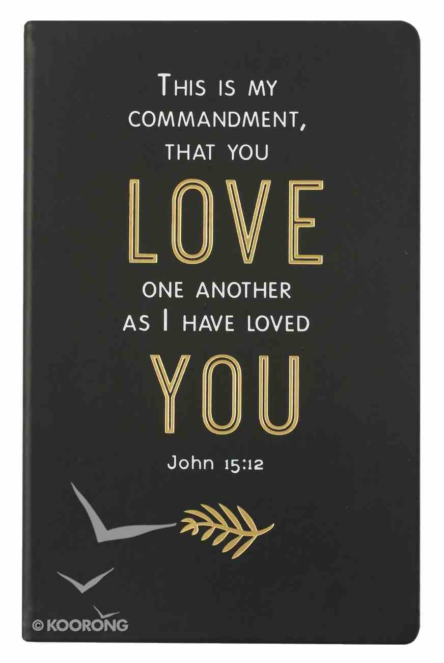 Flexi Cover Journal: This is My Commandment, John 15:12, 13.9cm X 21.5cm Stationery