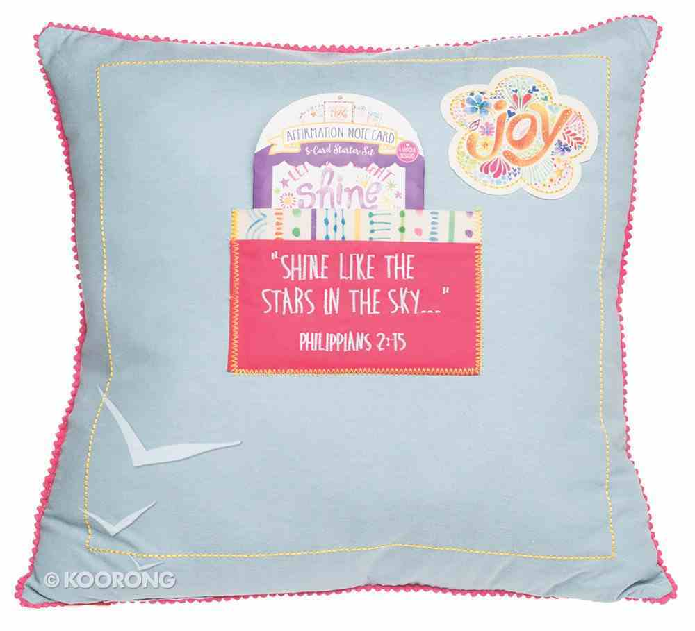 Affirmation Pillow: Shine, Let Your Light Shine, Pale Blue Soft Goods