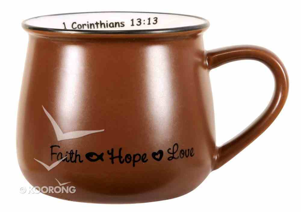 Mug: Faith, Hope & Love Brown Homeware