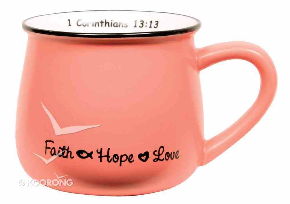 Mug: Faith, Hope & Love Pink Homeware