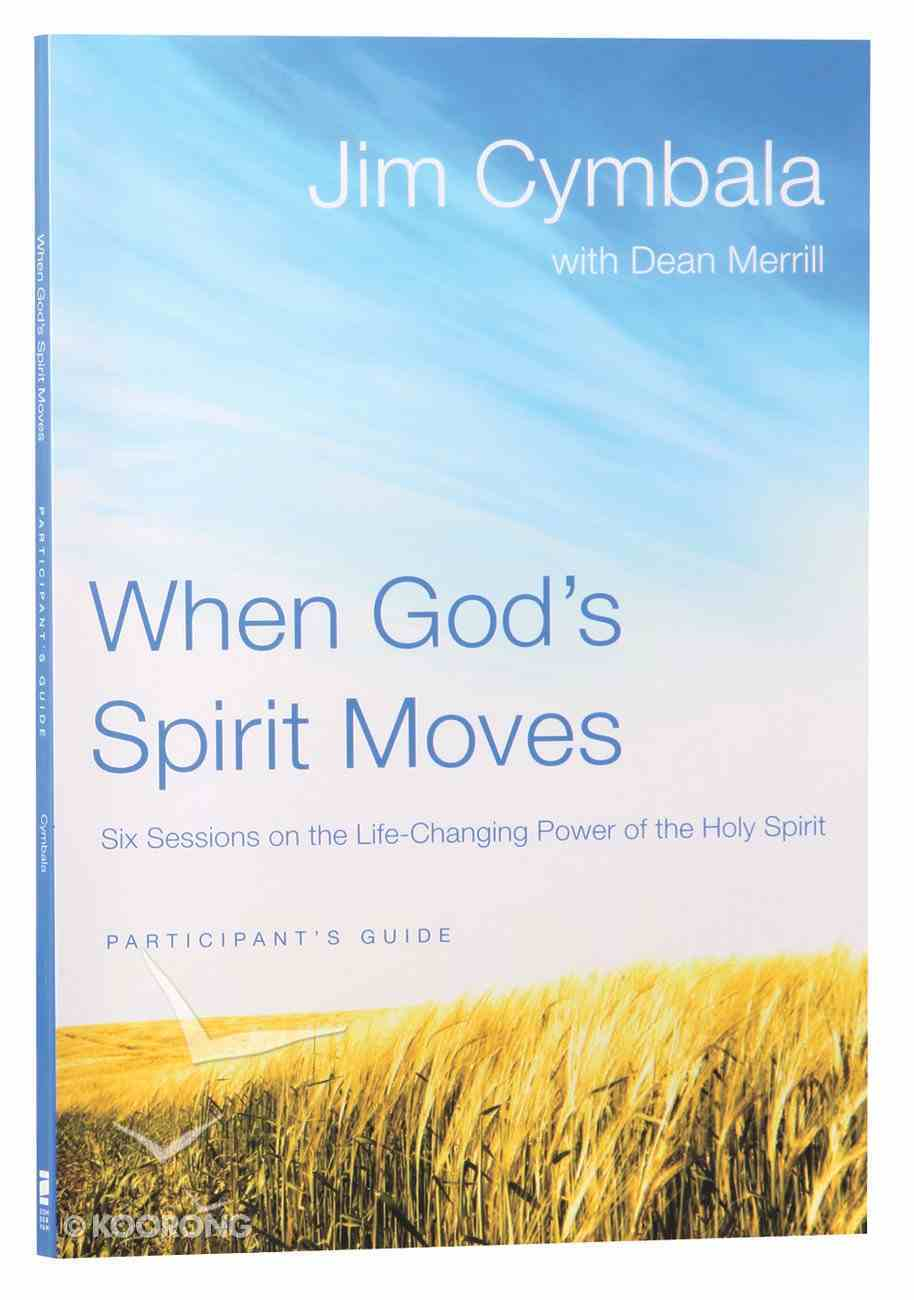 When God's Spirit Moves (Participant's Guide) Paperback
