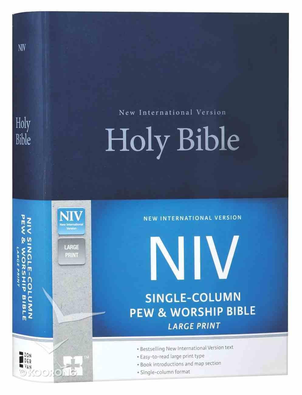 NIV Single-Column Pew and Worship Bible Large Print Blue (Black Letter Edition) Hardback