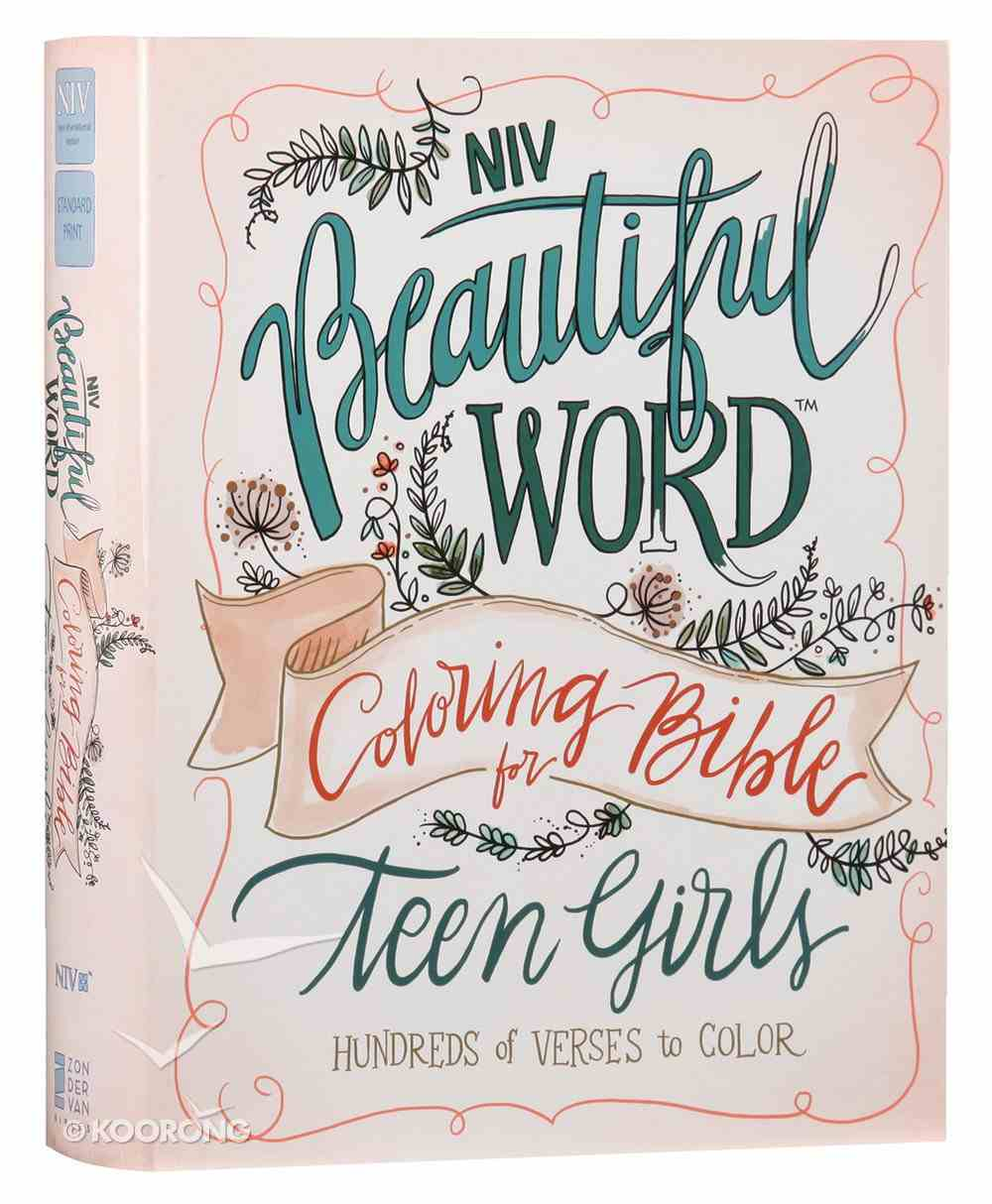 NIV Beautiful Word Coloring Bible For Teen Girls (Black Letter Edition) Hardback