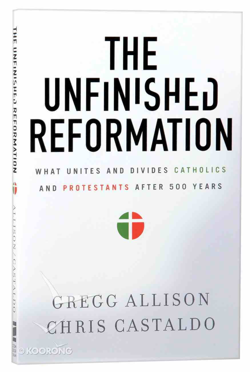 The Unfinished Reformation Paperback