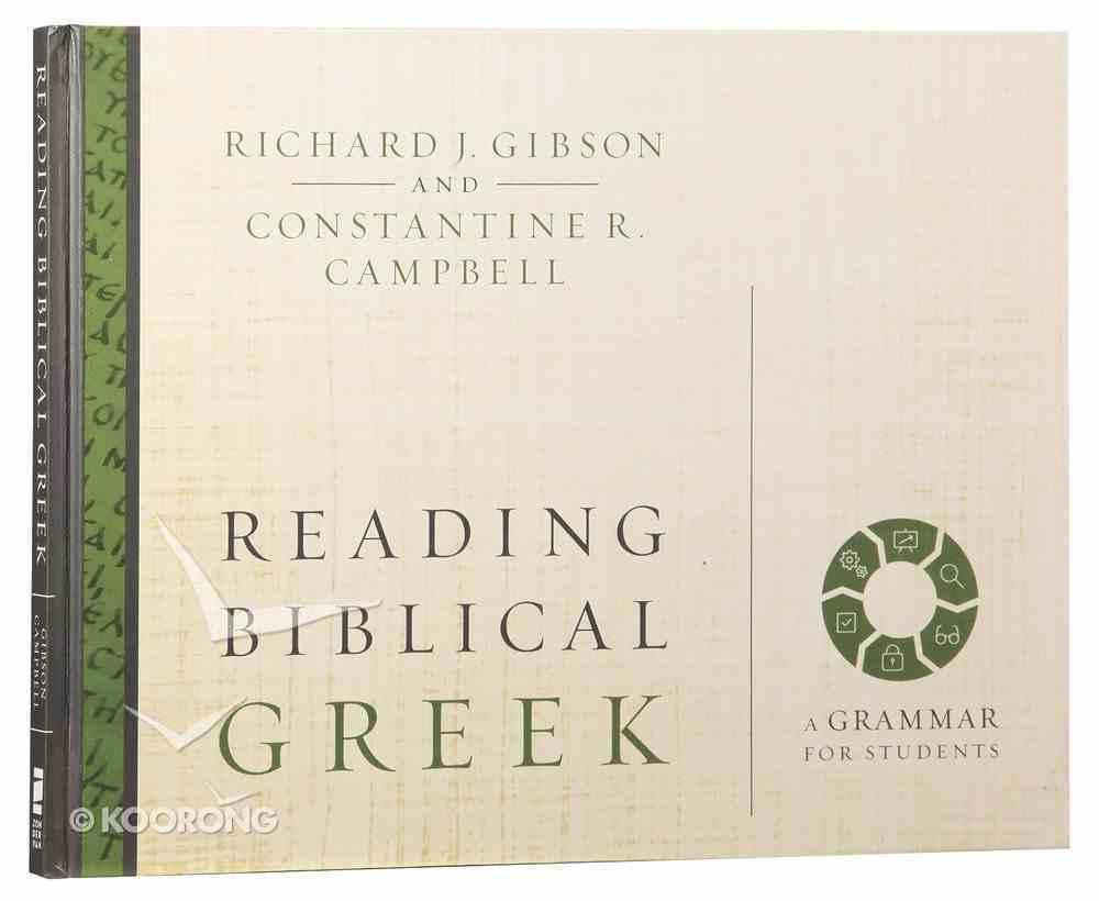 Reading Biblical Greek: A Grammar For Students Hardback