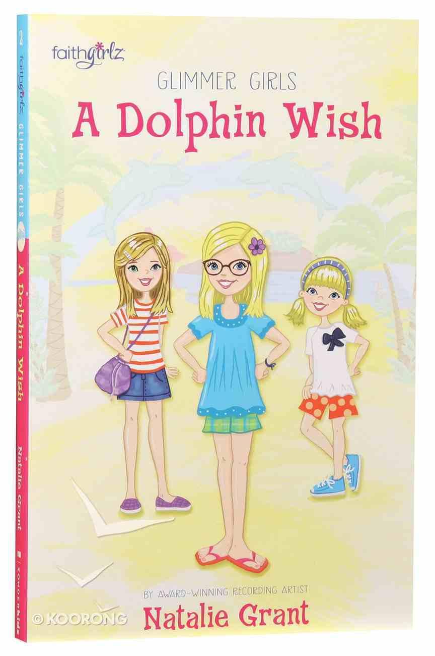 Dolphin Wish (Faithgirlz! Series) Paperback