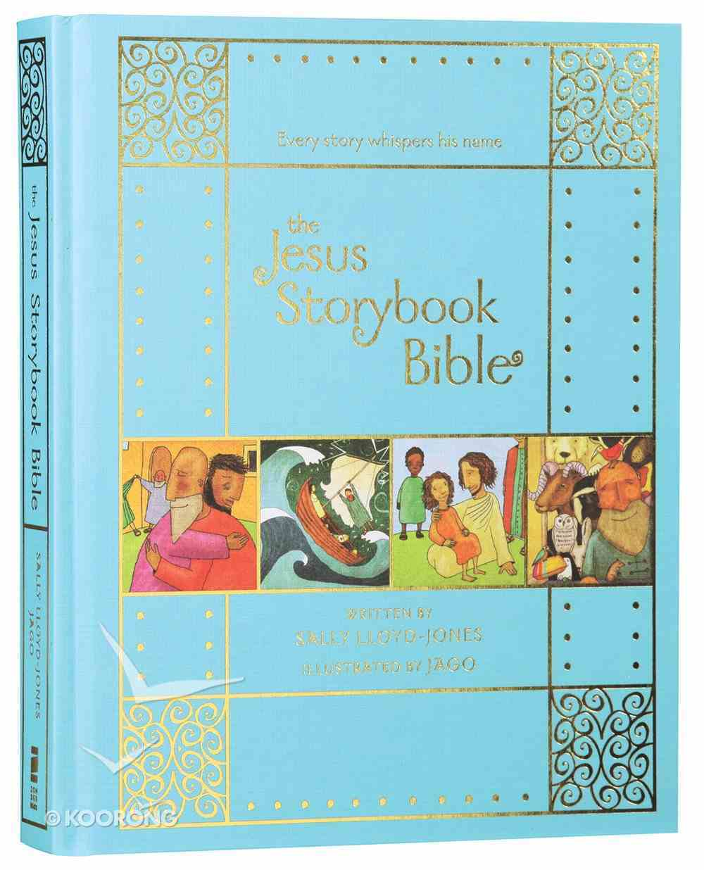 The Jesus Storybook Bible (10th Anniversary Edition) Hardback