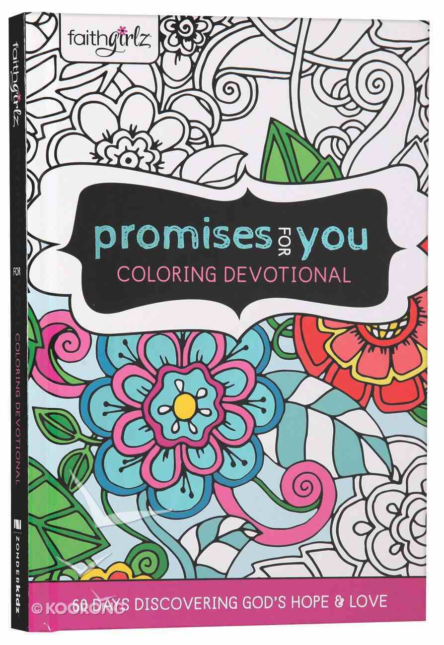 Faithgirlz Promises For You Coloring Devotional Hardback