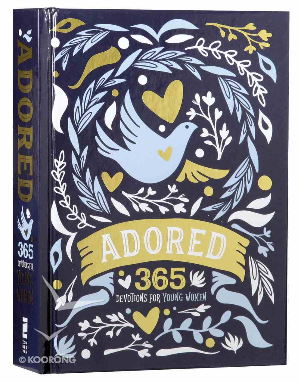 Adored: 365 Devotions For Young Women Hardback