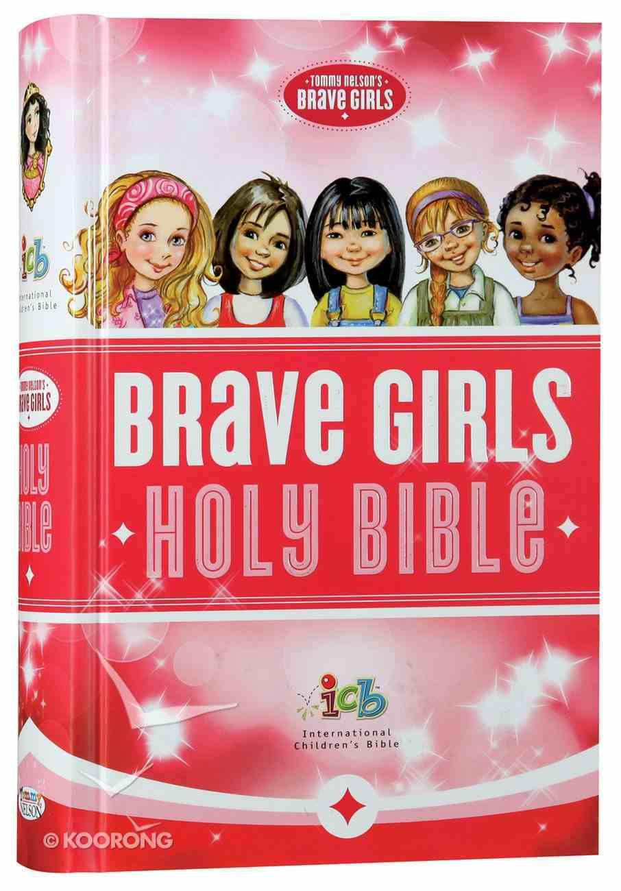 ICB Tommy Nelson's Brave Girls Devotional Bible Hardback