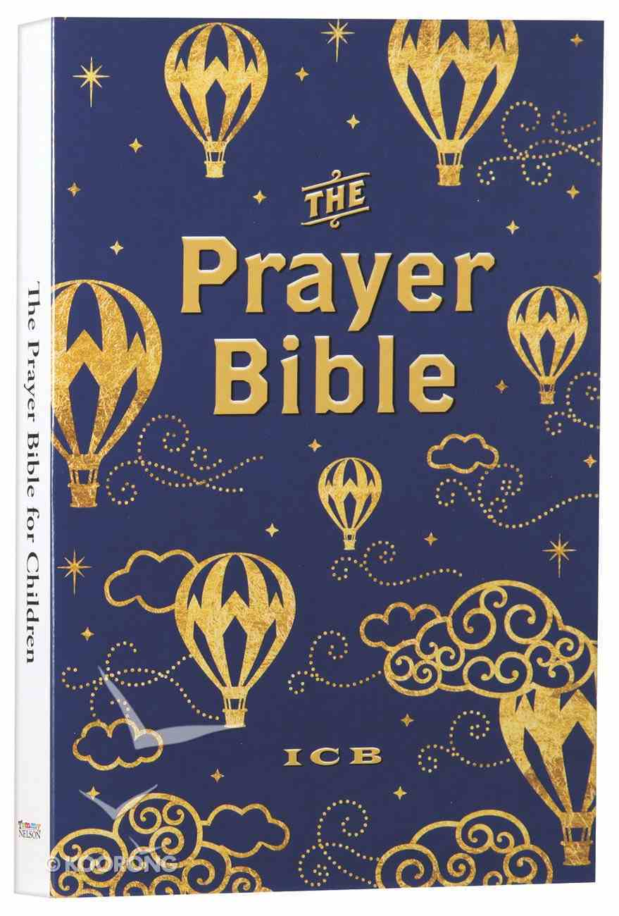 ICB Prayer Bible For Children Navy and Gold Includes Seperate Prayer Journal (Black Letter Edition) Hardback