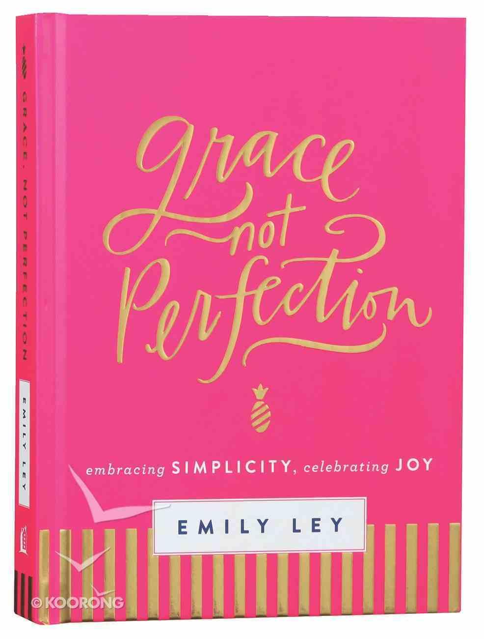 Grace, Not Perfection Hardback