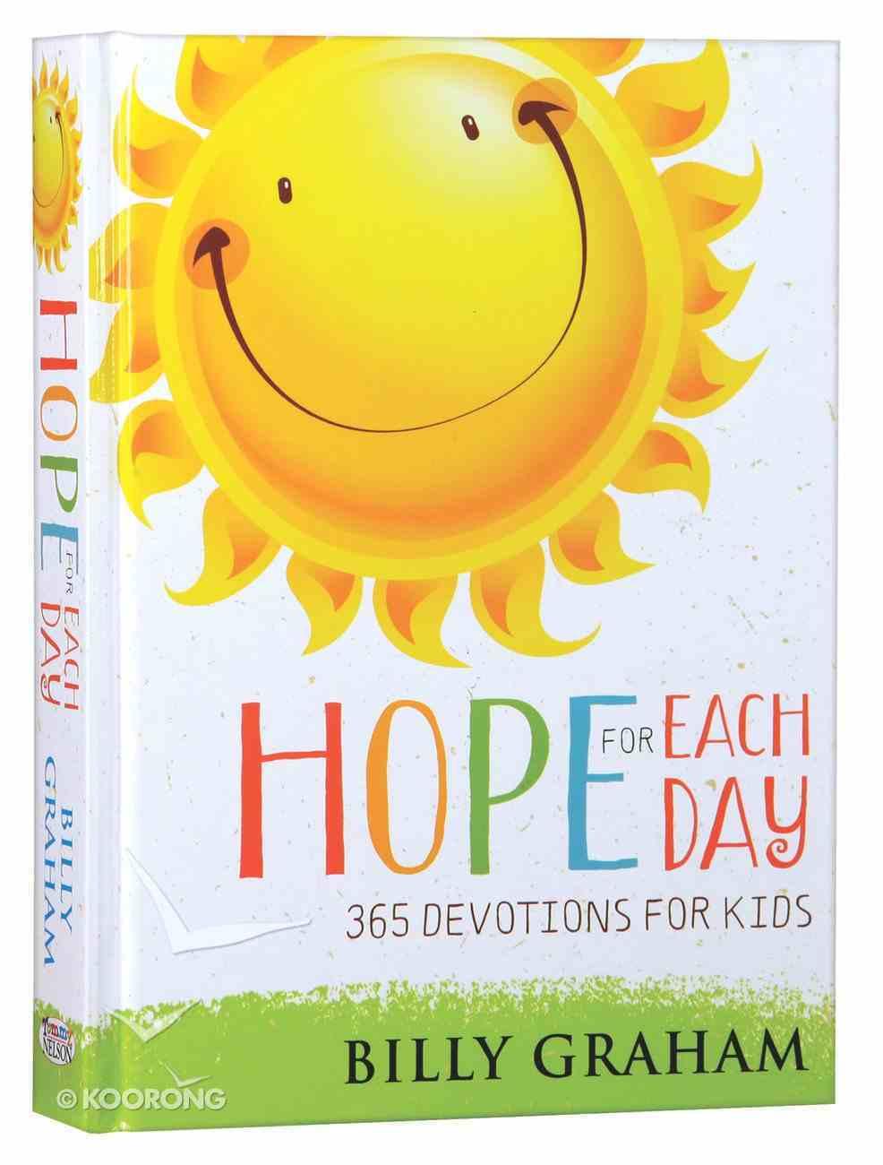Hope For Each Day: 365 Devotions For Kids Hardback