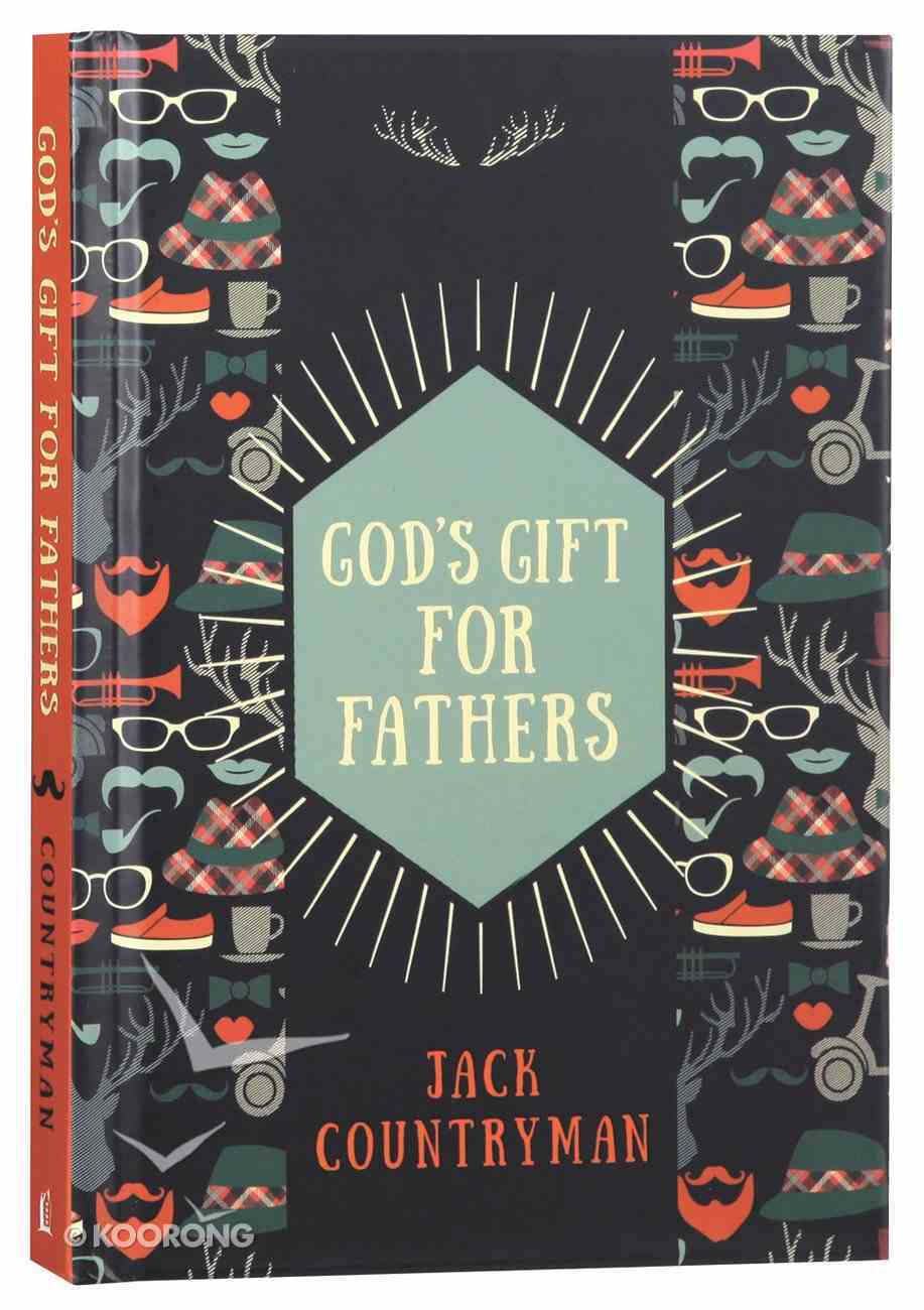 God's Gift For Fathers Hardback