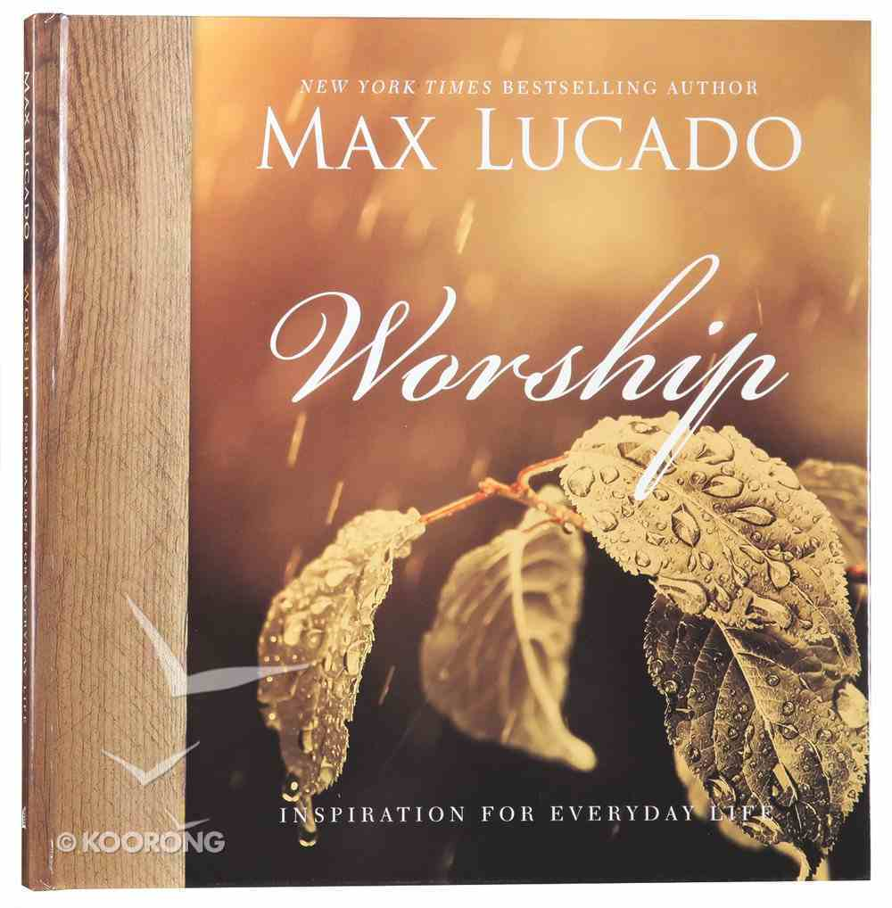 Worship (Inspiration For Everyday Life Series) Hardback