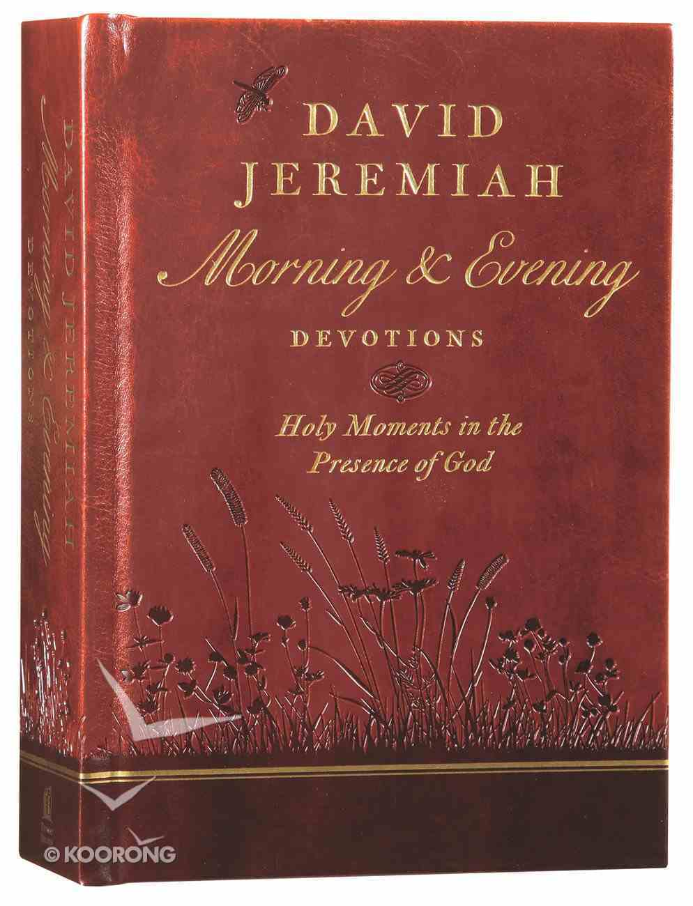 David Jeremiah Morning and Evening Devotions Hardback