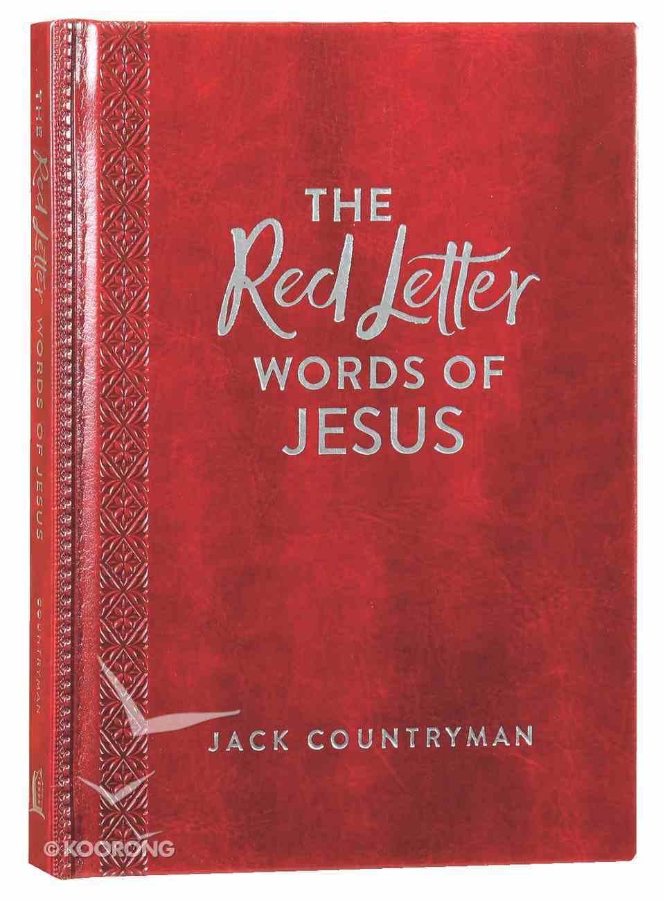 The Red Letter Words of Jesus (Burgundy Leathersoft) Hardback