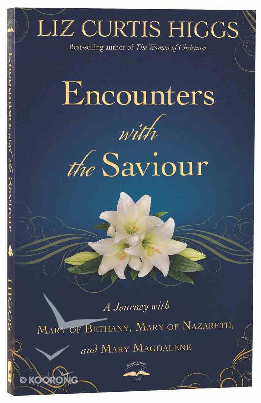 Encounters With the Saviour Paperback