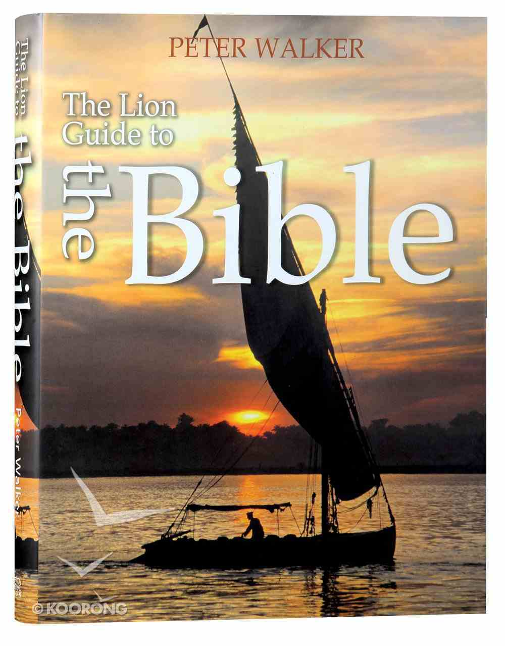 The Lion Guide to the Bible Hardback