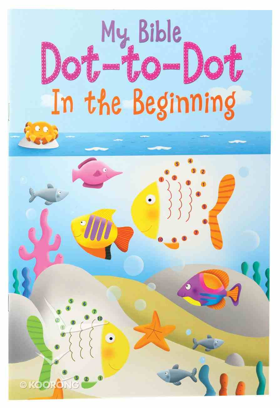 My First Dot-To-Dot: In the Beginning Paperback