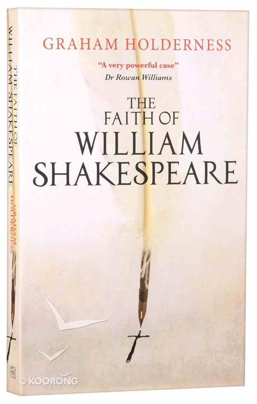 The Faith of William Shakespeare Paperback
