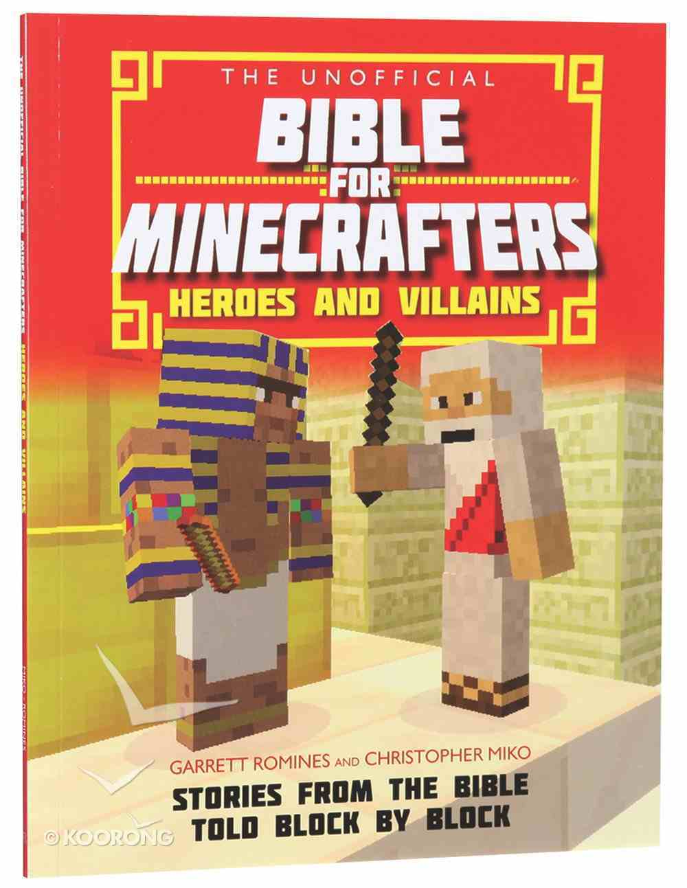 The Unofficial Bible For Minecrafters: Heroes and Villains Paperback