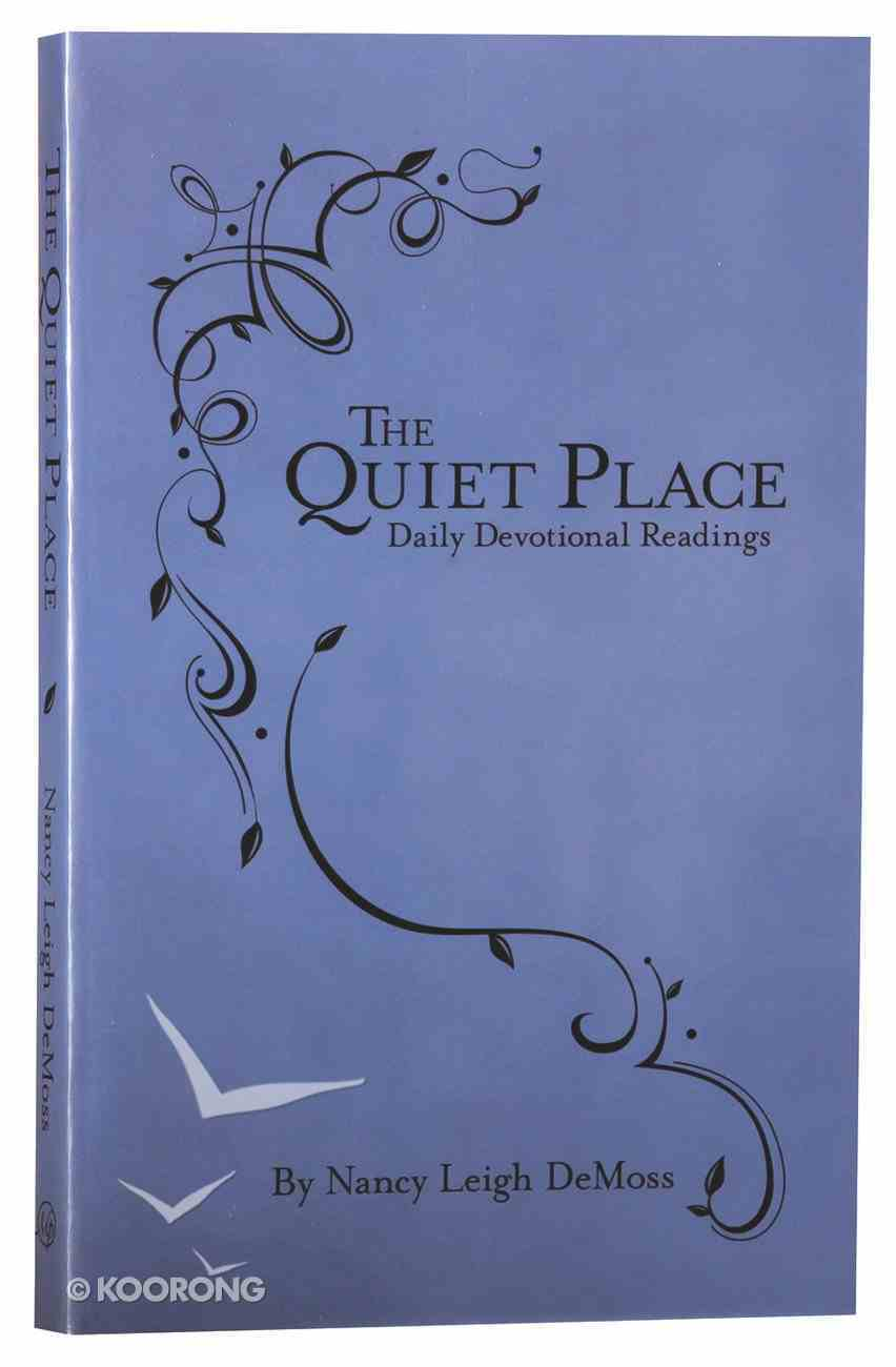 The Quiet Place: Daily Devotional Readings Paperback