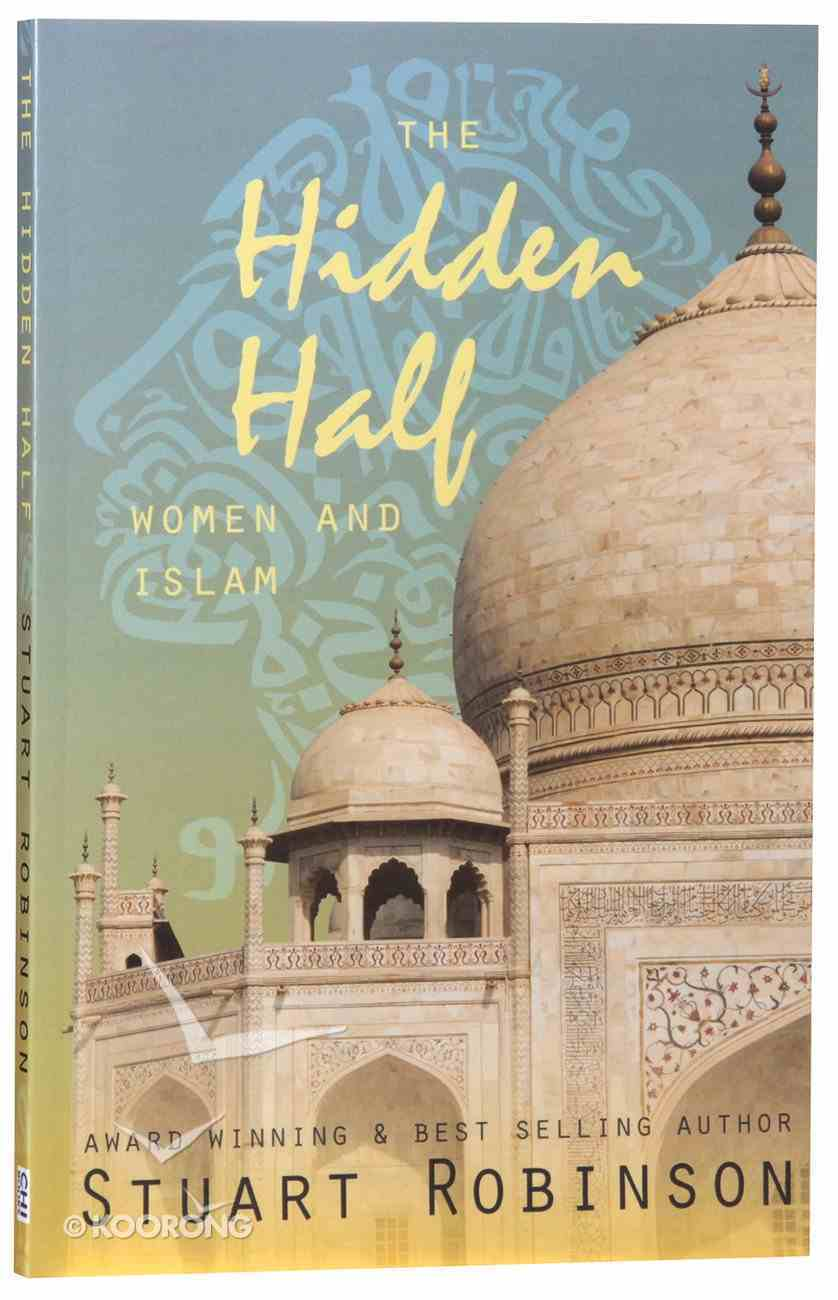 The Hidden Half - Women & Islam Paperback