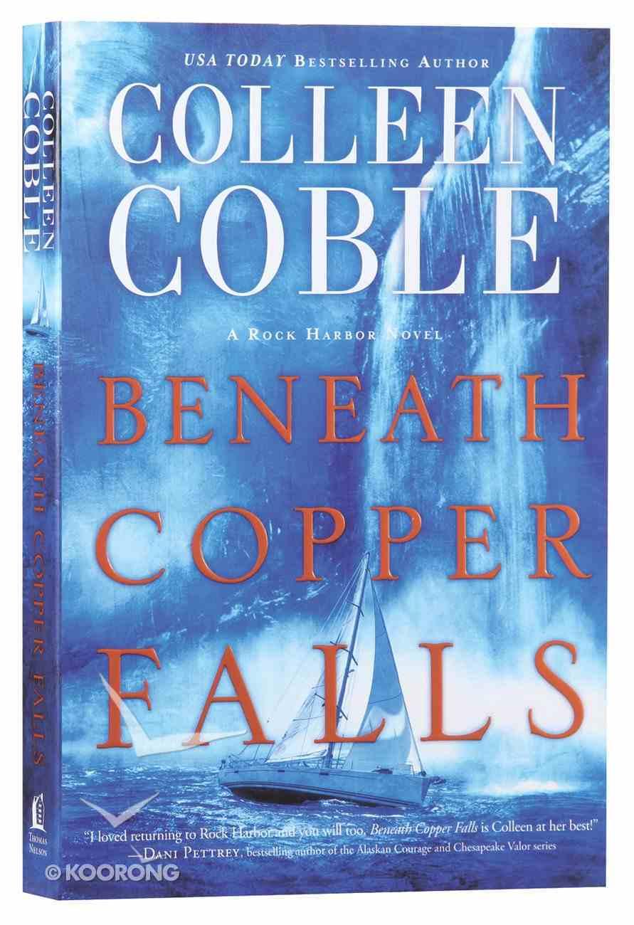 Beneath Copper Falls (#05 in Rock Harbor Series) Paperback