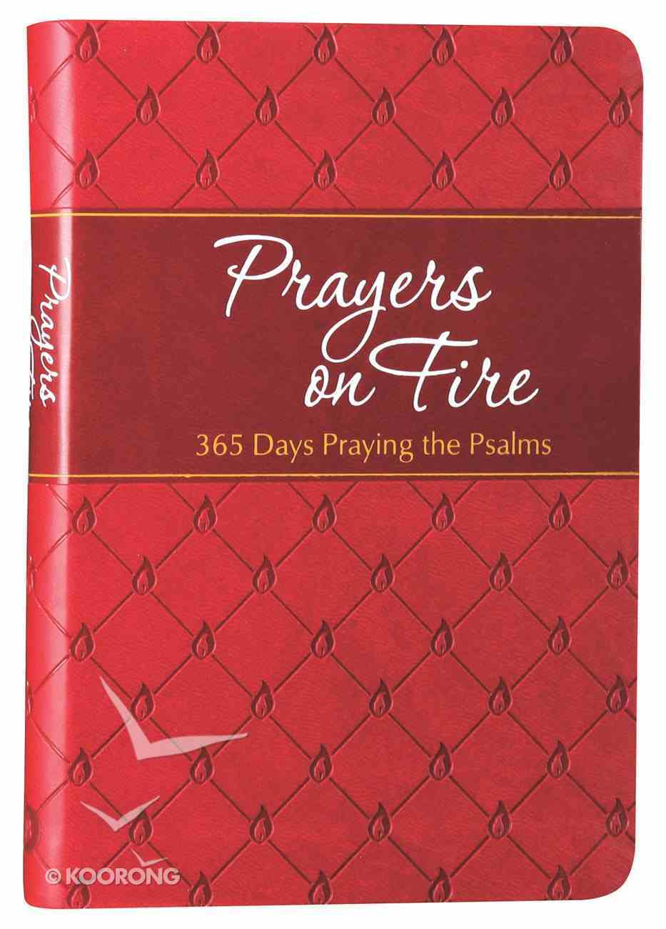 Prayers on Fire: 365 Days Praying the Psalms Imitation Leather