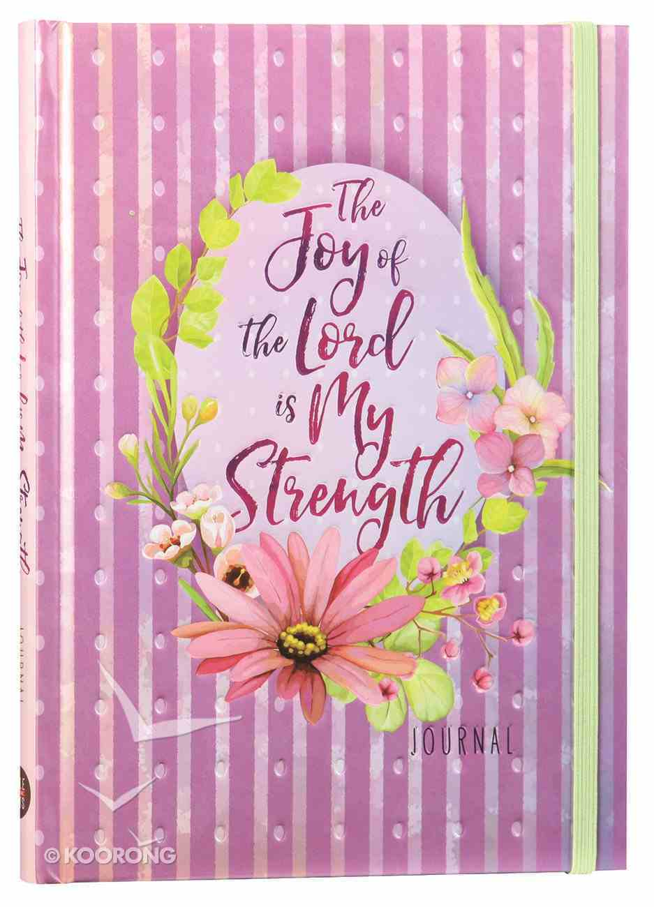 Journal: The Joy of the Lord is My Strength Imitation Leather