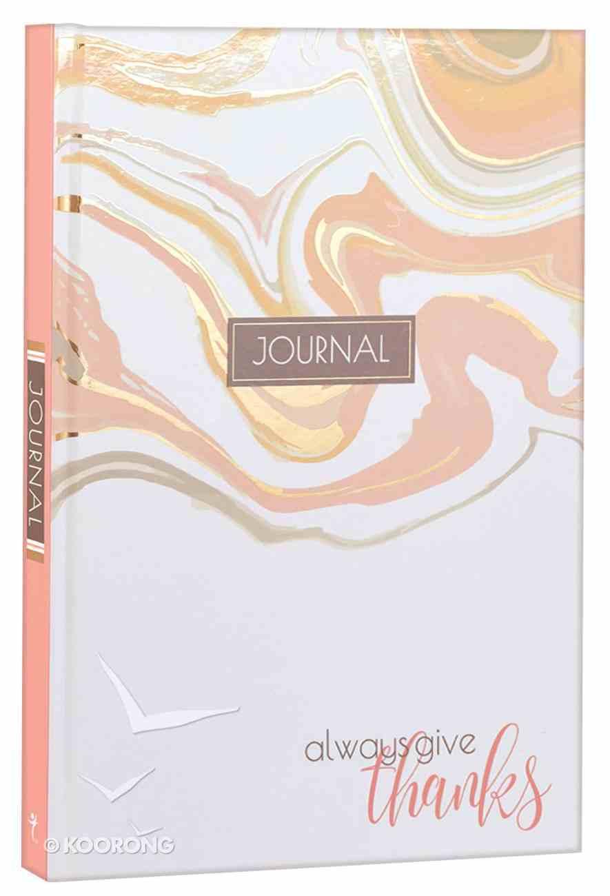 Journal: Always Give Thanks, Hardcover Hardback