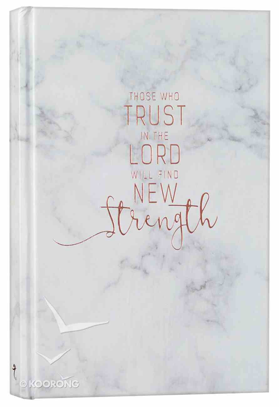 Marble Journal: Those Who Trust in the Lord (Copper/marble) Hardback