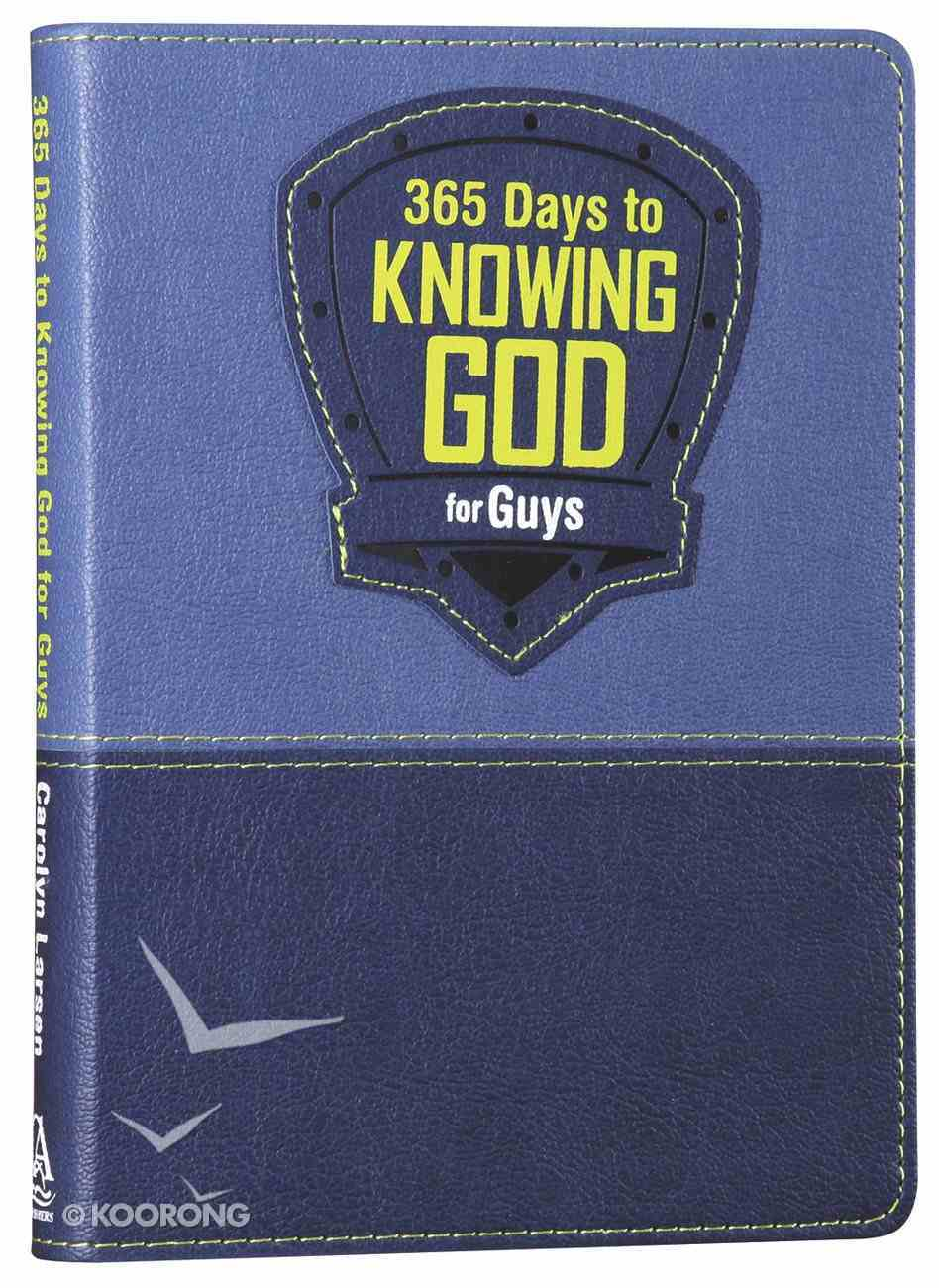 365 Days to Knowing God For Guys (Blue) Imitation Leather