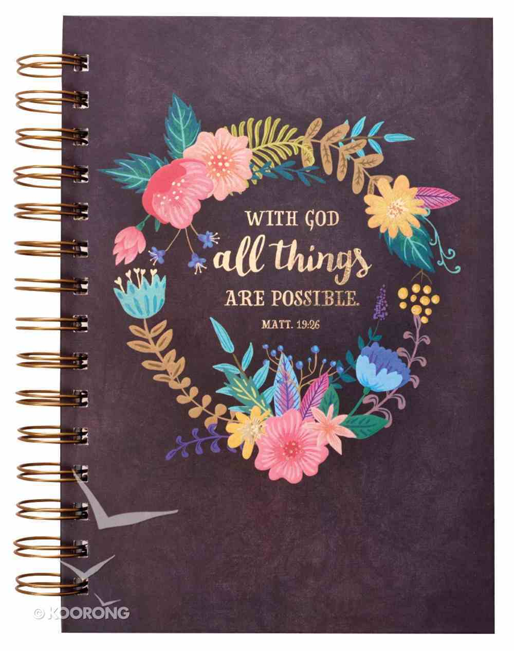 Wirebound Journal: With God All Things Are Possible, Floral Wreath Spiral