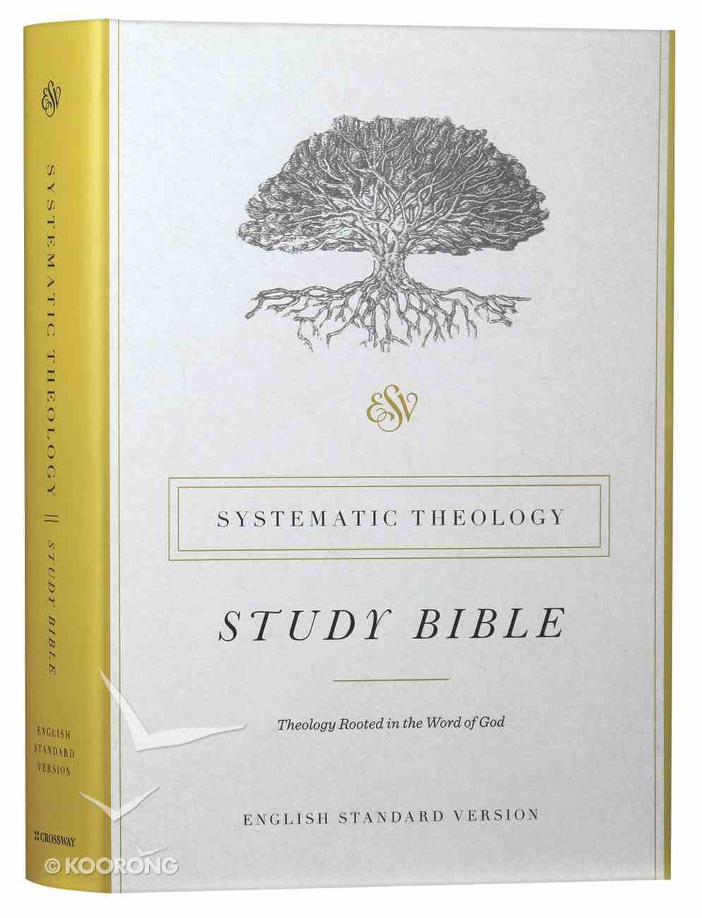 ESV Systematic Theology Study Bible (Black Letter Edition) Hardback