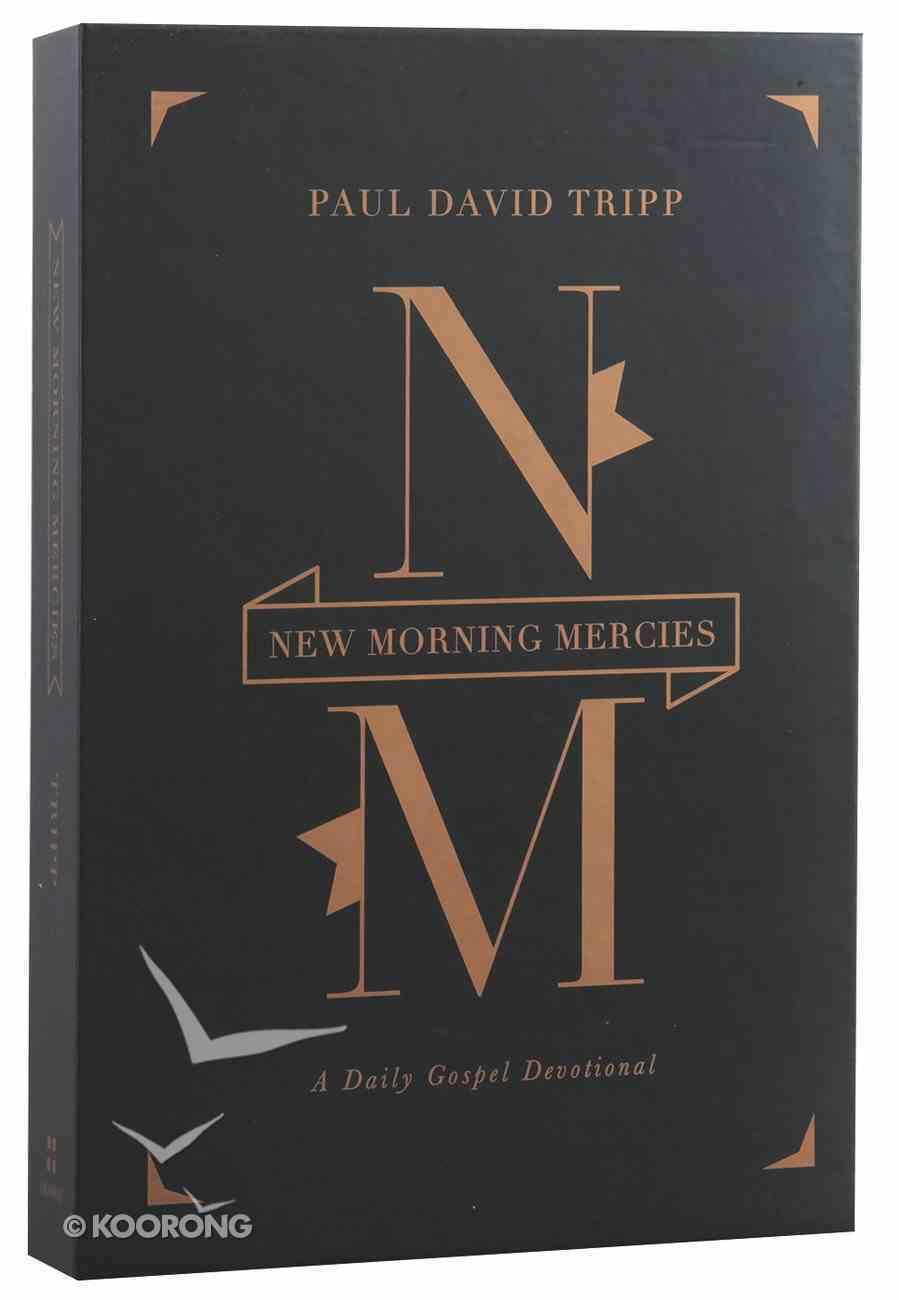 New Morning Mercies: A Daily Gospel Devotional Hardback