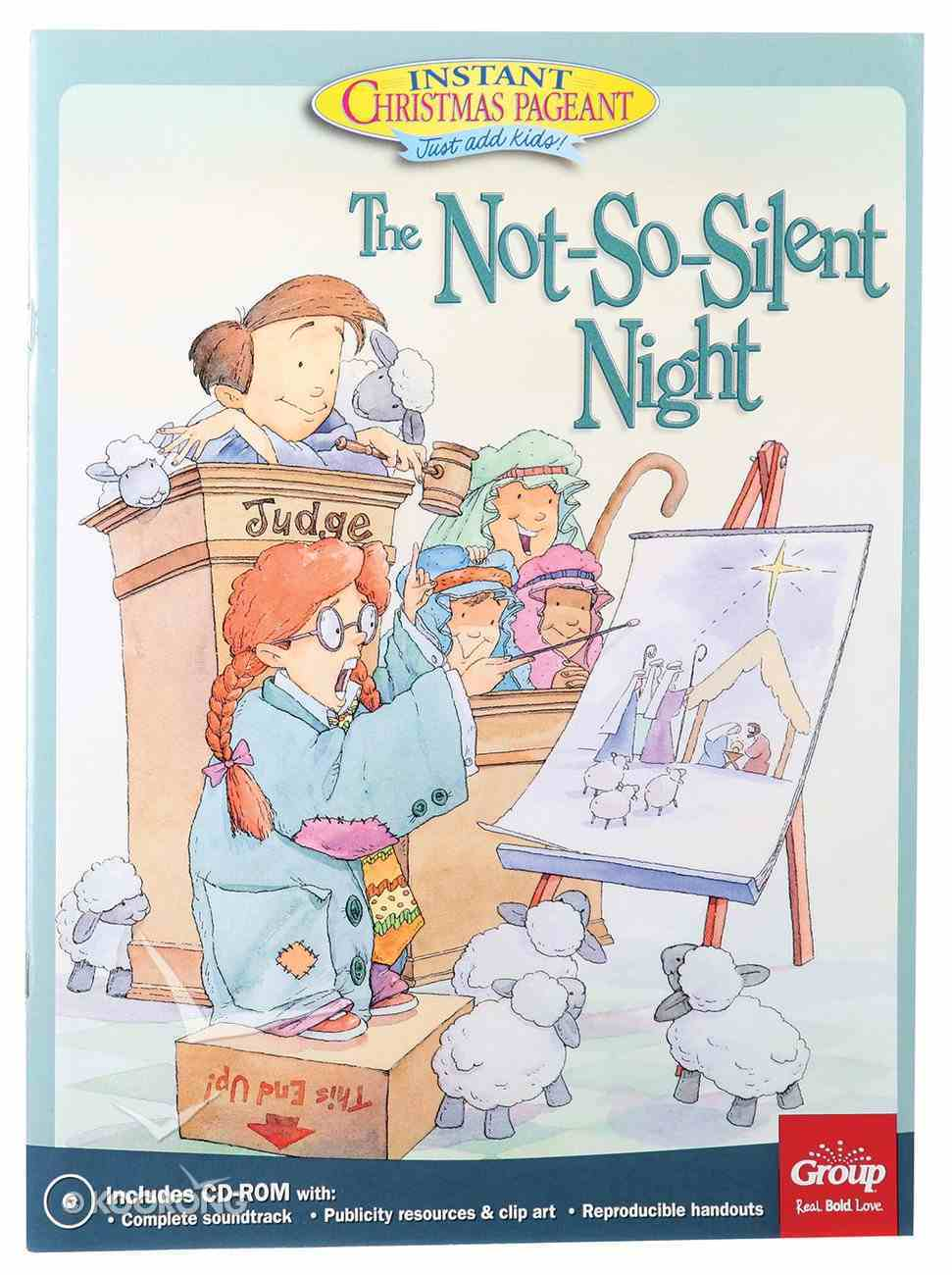 The Not-So-Silent-Night:   An Instant Christmas Pageant Paperback