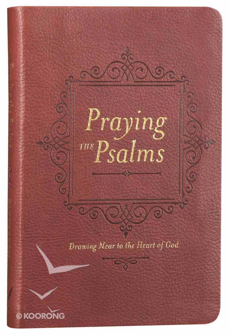Praying the Psalms Imitation Leather