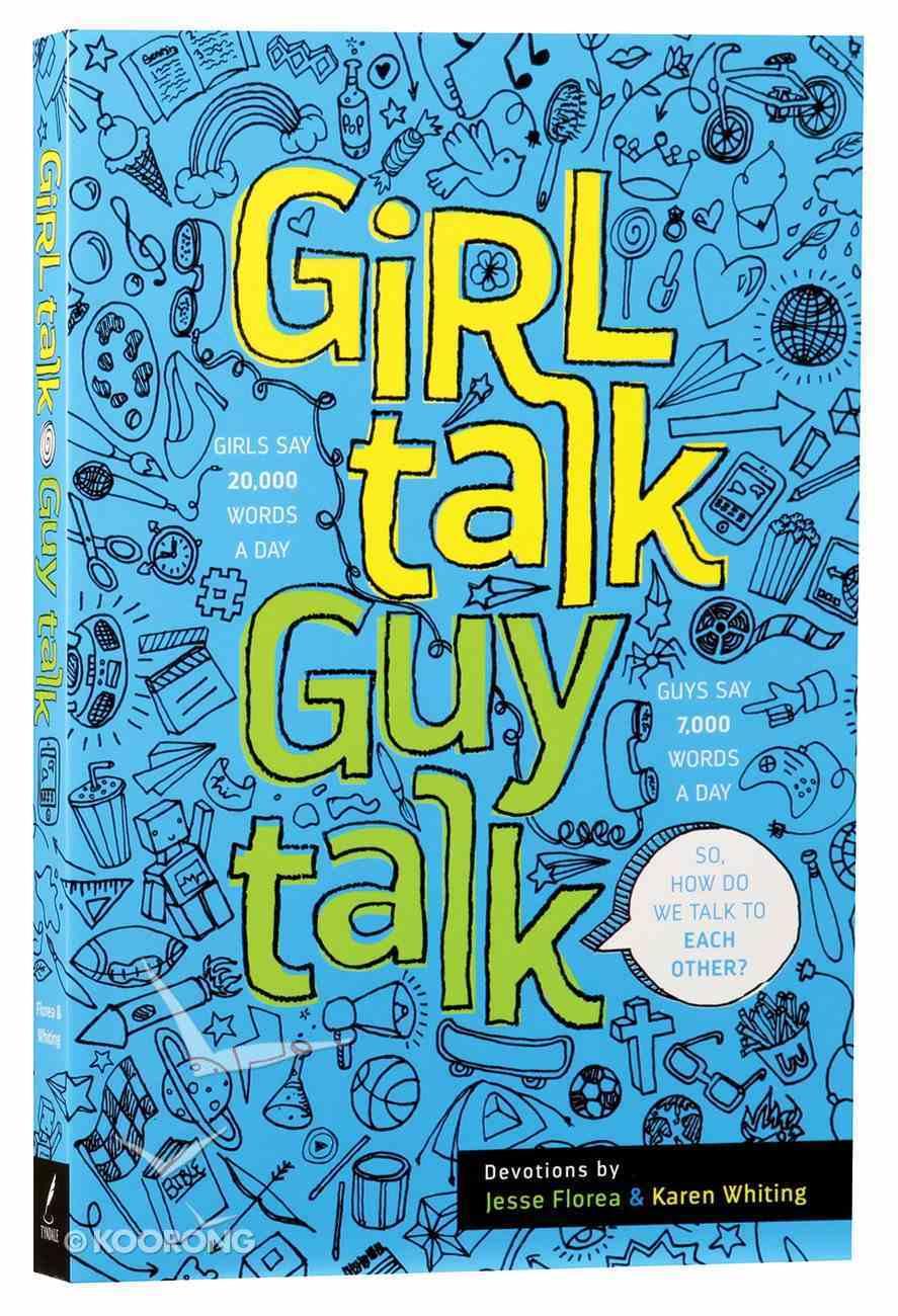 Girl Talk Guy Talk: Devotions For Teens Paperback