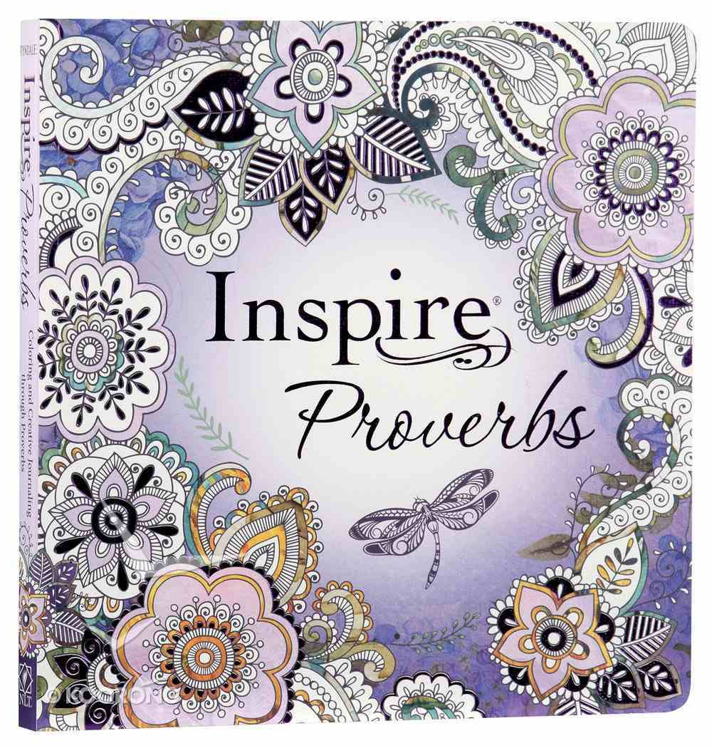 NLT Inspire Proverbs Creative Journaling Bible (Black Letter Edition) Paperback