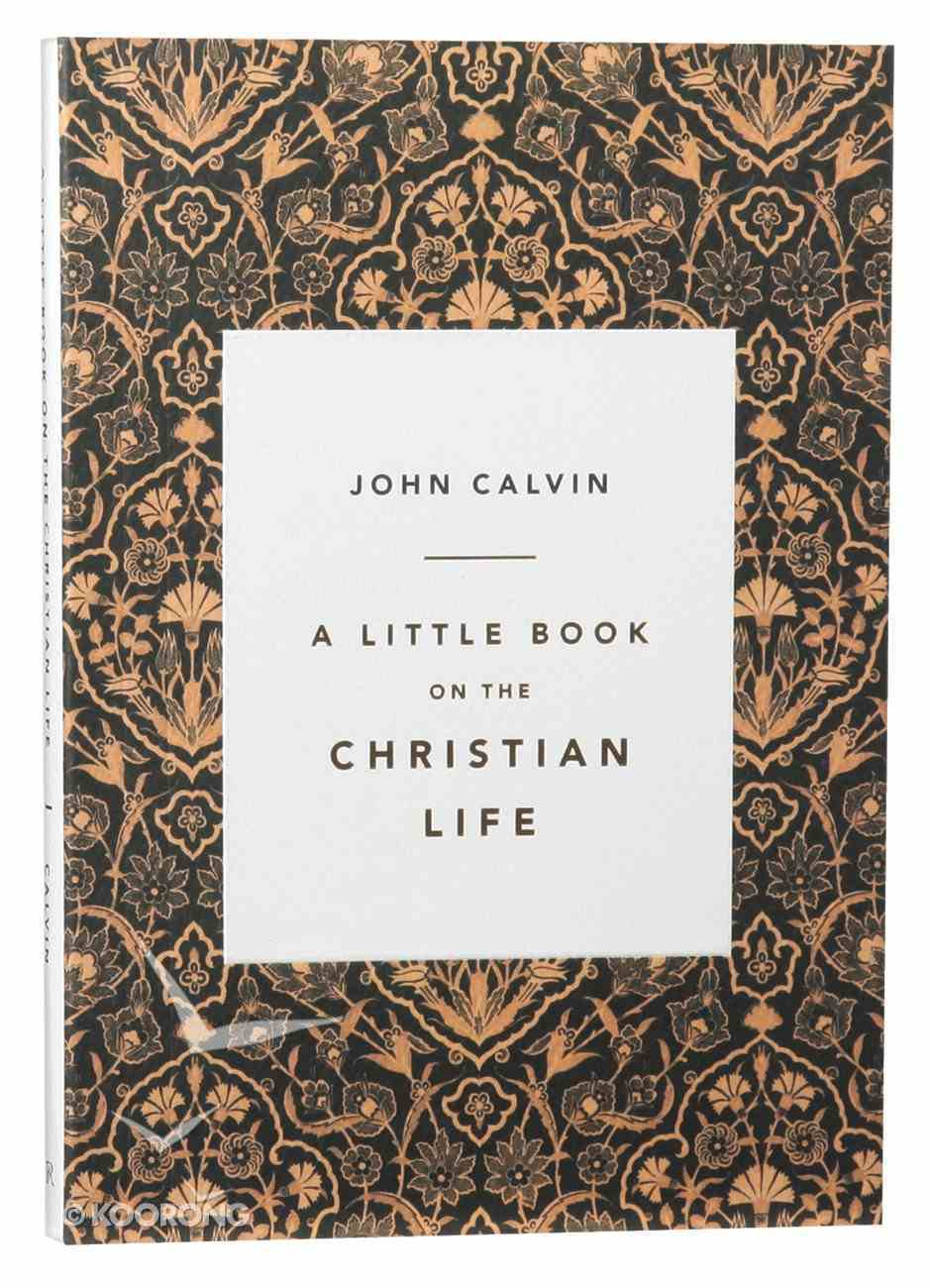 A Little Book on the Christian Life (Damask) Paperback