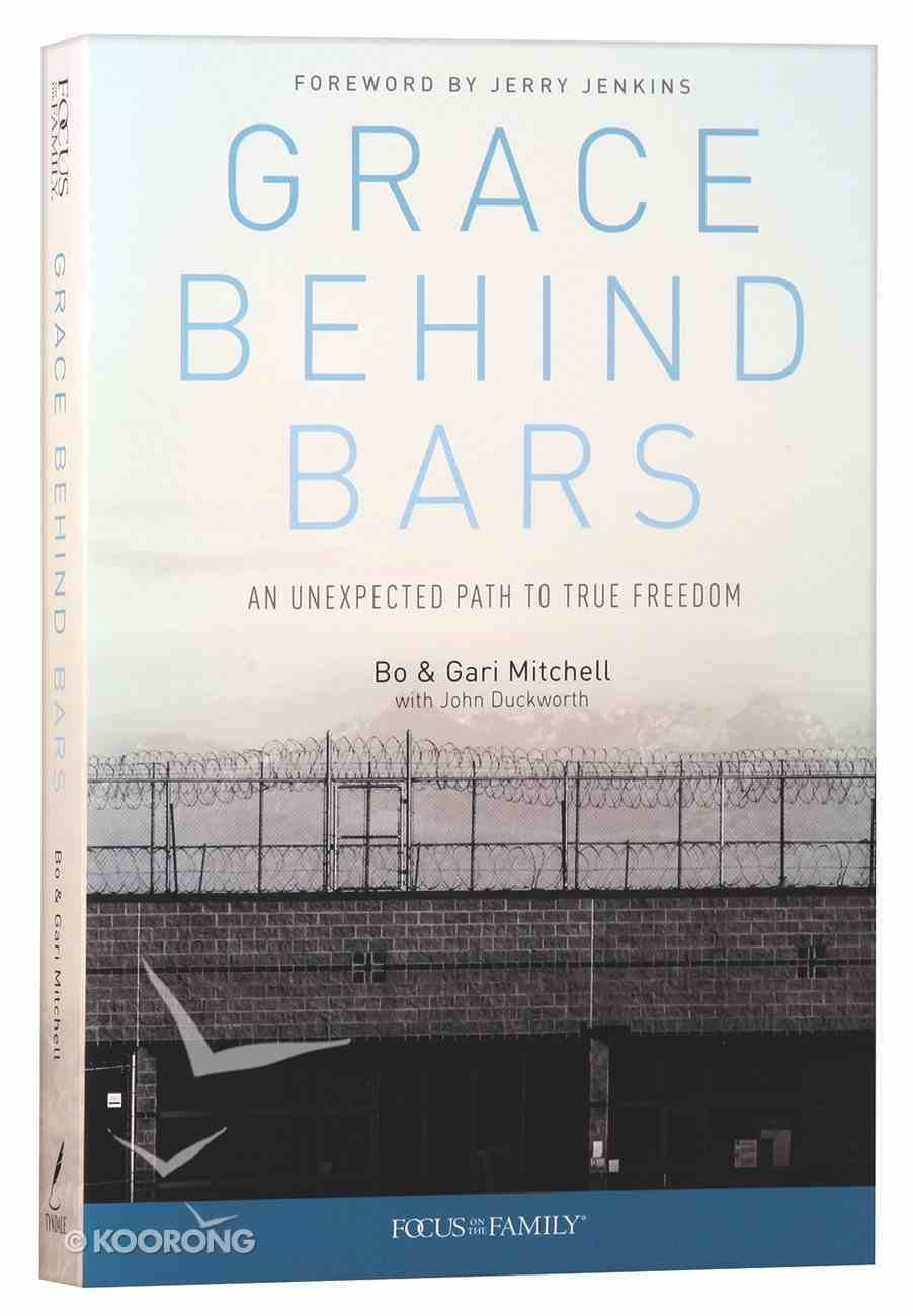 Grace Behind Bars Paperback